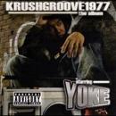 KRUSH GROOVE1977/YOKE