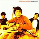 BLUE CHEER/FOURTEEN CHORDS