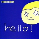 HELLO!/MICA FLAKES