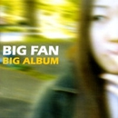 BIG ALBUM/BIG FAN