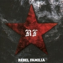 REBEL FAMILIA/REBEL FAMILIA