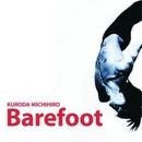 Barefoot/黒田倫弘