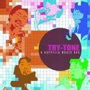 アカペラ・マジック・ボックス/TRY-TONE