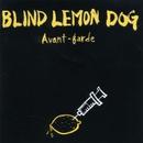 Avant-garde <前衛>(台湾リマスタリング盤)/BLIND LEMON DOG <渋盲狗>