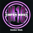 Bomber Walk/SuperBossM10