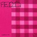 F.E.O.D/F.E.O.D