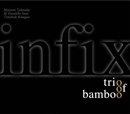 infix/trio of bamboo
