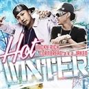 HOT WINTER/MICKY RICH feat.CORNBREAD aka JAKEN