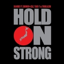 HOLD ON STRONG/DANDEE feat. SHINGO★西成, TAKE-T, EVABLAZIN