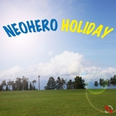 HOLIDAY/NEO HERO