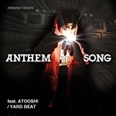 ANTHEM SONG feat. ATOOSHI/YARD BEAT