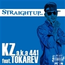 Straightup feat. TOKAREV/KZ a.k.a 441