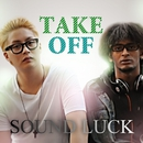 TAKE OFF/Sound Luck
