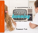 humming/Permanent Fish