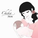 Mom/Cheka
