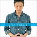 PRESENT/J-RU