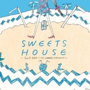 SWEETS HOUSE ~for J-POP HIT COVERS COCONUT~/Naomile
