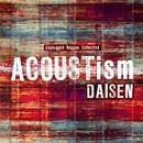 ACOUSTism/DAISEN