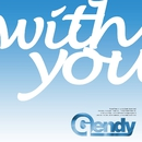 with you/Gendy