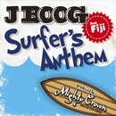 Surfer's anthem feat.Fiji/J Boog
