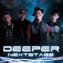 Deeper -Next Stage-/Deeper