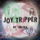 JOY TRIPPER/CHELSEA