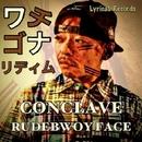 CONCLAVE/RUDEBWOY FACE