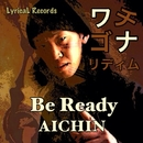 Be Ready/AICHIN