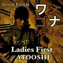 Ladies First/ATOOSHI