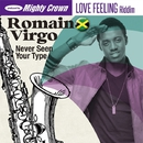 Never Seen Your Type/Romain Virgo