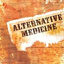 SONGS TO SING ALONG TO/ALTERNATIVE MEDICINE