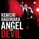 ANGEL or DEVIL/萩原 健一