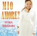 ミオ・アモーレ/平原綾香