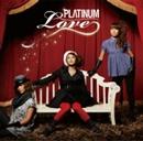 LOVE/PLΛTINUM