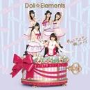 君のトナリで踊りたい!/Doll☆Elements