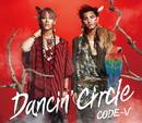 DANCIN' CIRCLE/CODE-V