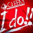 I do!!/CLEEM