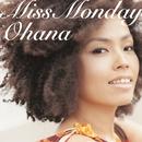 オハナ/Miss Monday