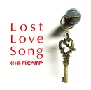 Lost Love Song/Hi-Fi CAMP