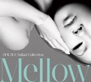 Ballad Collection Mellow/Double