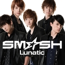 Lunatic/SM☆SH