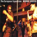 The European Expedition/MONDO GROSSO