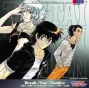 Break+Your+Destiny/兵部京介 vs 皆本光一 with 賢木修二 starring 遊佐浩二+中村悠一+谷山紀章