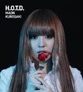 H.O.T.D./黒崎真音