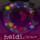 ∞ループ(初回限定盤)/heidi.