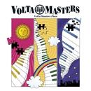 Volta Masters Piece/Volta Masters