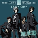 DARKNESS NIGHT|BRIGHTEST LIGHT/可憐GUY's