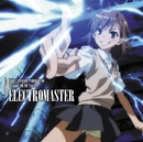ELECTROMASTER(「とある魔術の禁書目録」Original Soundtrack1)/井内舞子