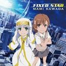 FIXED STAR/川田まみ