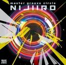"master groove circle ""NIJIIRO""/V.A."